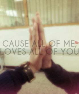 all-of-me-amor-love-all-of-you-favim_com-2297447